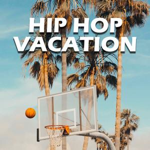 Hip Hop Vacation