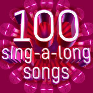 100 Sing-A-Long Songs