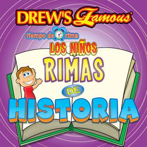 Drew's Famous Tiempo De Rima: Los Niños Rimas De Historia album