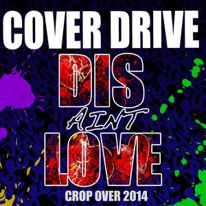 Dis Ain't Love