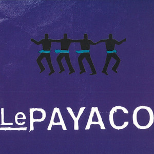 Le Payaco - Le Payaco