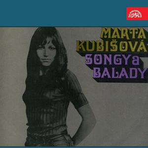 Marta Kubišová - Songy A Balady