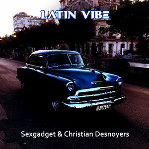 Latin Vibe - Sexgadget Reedit cover art