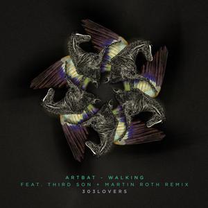 Walking - Martin Roth Remix