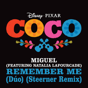 "Remember Me (Dúo) [From ""Coco"" / Steerner Remix]"