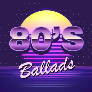 80's Ballads