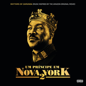 Rhythms of Zamunda (Music Inspired Um Principe Em Nova York 2)