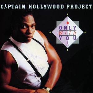 Only With You - House Mix by Captain Hollywood Project