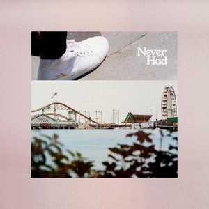 Never Had - Forrest.