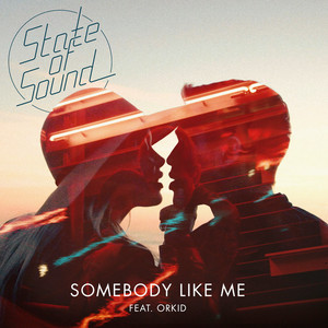 Somebody Like Me (feat. ORKID)