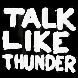 Talk Like Thunder