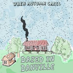 Dazed in Danville album