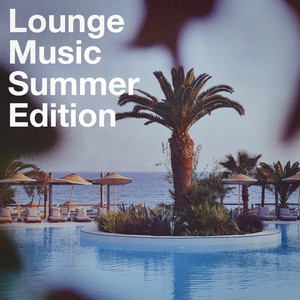 Lounge Music Summer Edtion album