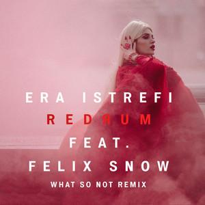 Redrum (feat. Felix Snow) [What So Not Remix]