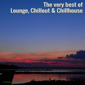 The Very Best of Lounge, Chillout & Chillhouse album