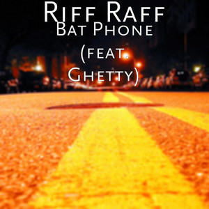 Bat Phone (feat. Ghetty)