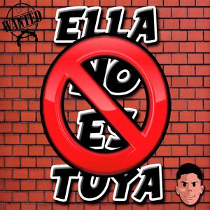 Ella No Es Tuya - Remix