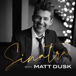 You Make Me Feel so Young by Matt Dusk