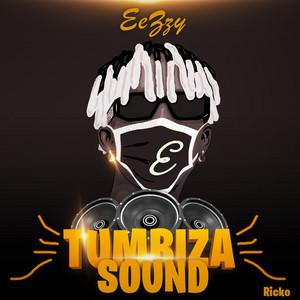 Eezzy - Tumbiza Sound