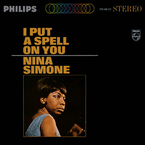 I Put A Spell On You - Nina Simone
