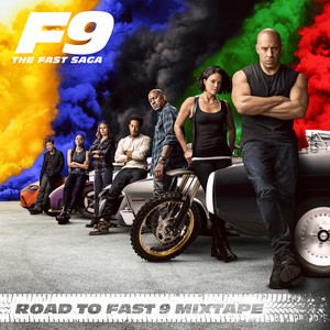 Road To Fast 9 Mixtape album