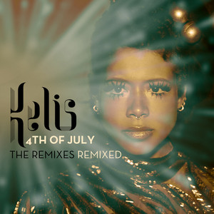 4th Of July - The Remixes Remixed