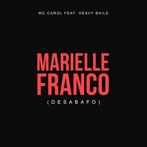 Marielle Franco (Desabafo)