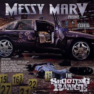 Messy Marv Presents: The Shooting Range
