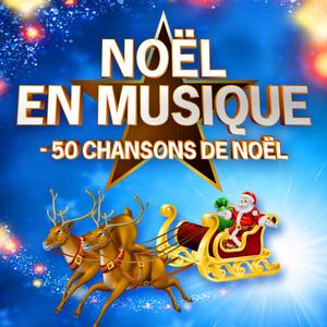 Noël en musique – 50 chansons de Noël