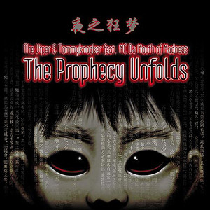 The prophecy unfolds - Tha Playah remix