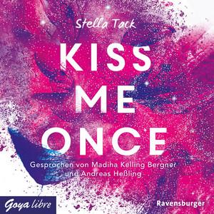Kiss me once (Ungekürzte Lesung) Audiobook