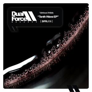 Tenth Wave EP by Dastin, Oleg Mass, Arthur Keen