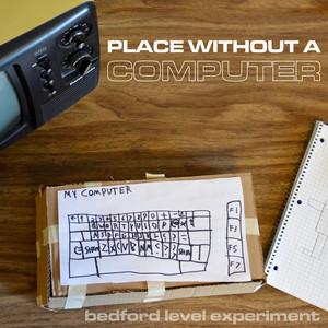 Place Without a Computer album