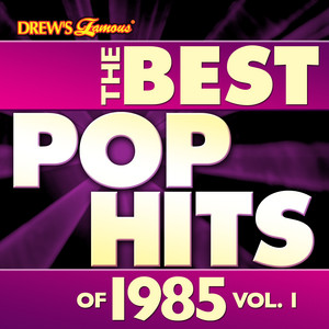 The Best Pop Hits of 1985, Vol. 1 album