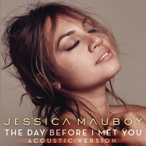 The Day Before I Met You (Acoustic)