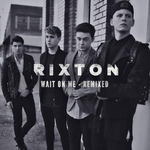 Wait On Me (Remixed)
