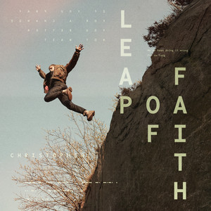 Christopher - Leap Of Faith