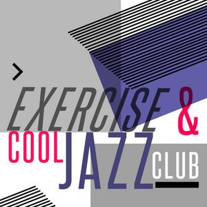 Exercise & Cool Jazz Club album