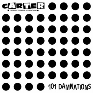 Carter The Unstoppable Sex Machine  101 Damnations :Replay