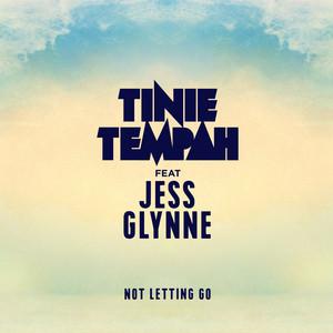 Tinie Tempah feat. Jess Glynne - Not letting go
