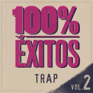 100% Éxitos - Trap Vol 2