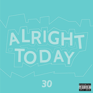 Alright Today