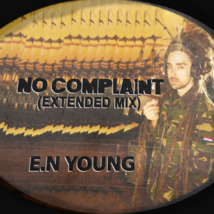 No Complaint (Extended Mix)