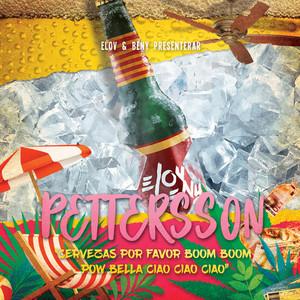 Pettersson (Cervezas Por Favor Boom Boom Pow Bella Ciao Ciao Ciao)