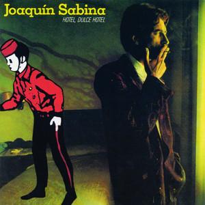Hotel, Dulce Hotel - Joaquín Sabina