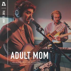 Adult Mom on Audiotree Live