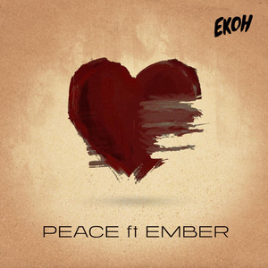 Peace (feat. Ember)