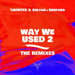 Way We Used 2 - Essentials Remix cover art
