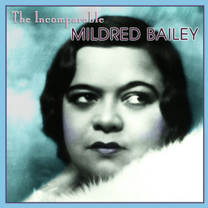 The Incomparable Mildred Bailey album
