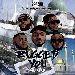 Rugged You (Abj Re-Up)